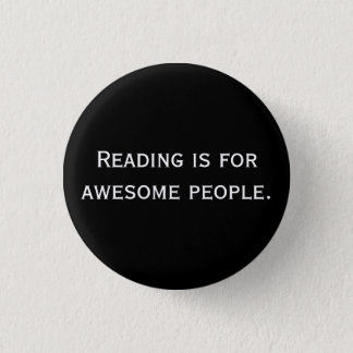 Reading is for awesome people Button