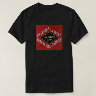 Reading Lines America's Largest Anthracite Carrier T-Shirt
