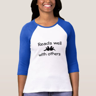 Reads Well With Others tshirt