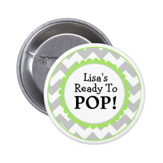 Ready to Pop Button, Chevron Baby Shower 6 Cm Round Badge