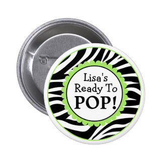 Ready to Pop Button, Zebra Print Baby Shower 6 Cm Round Badge