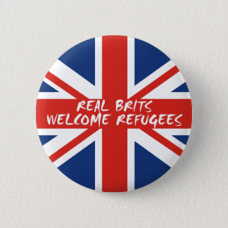Real Brits Welcome Refugees 6 Cm Round Badge
