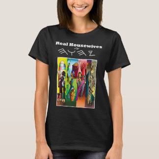 Real Housewives of The Most High T-Shirt