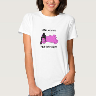 Real Women Ride Their Own Shirts