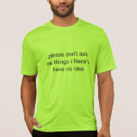 really don't ask me t-shirt