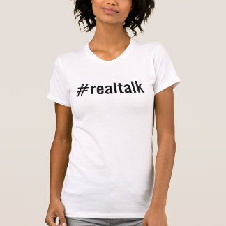 #realtalk shirt