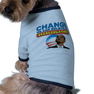 Recalculating - Anti Obama Dog T Shirt