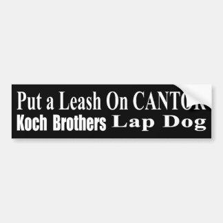Recall Eric Cantor Koch Oil's Lap Dog Bumper Sticker