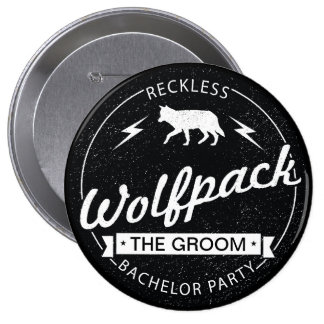 Reckless Wolfpack Bachelor Party Groom Name 10 Cm Round Badge