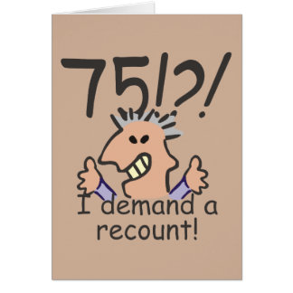 Recount 75th Birthday Card