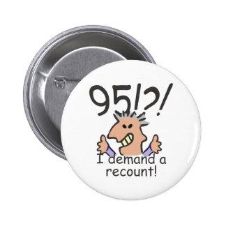 Recount 95th Birthday 6 Cm Round Badge