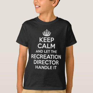 RECREATION DIRECTOR T-Shirt