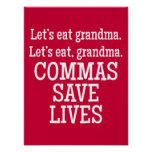 Red and White Commas Save Lives Funny Poster