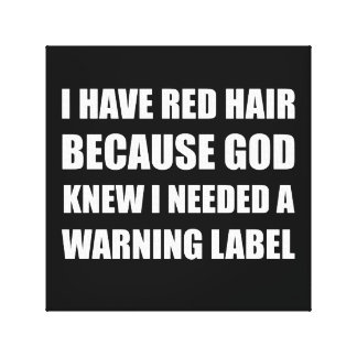 Red Head Hair Warning Label Funny Canvas Print