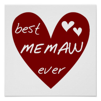Red Heart Best Memaw Ever Tshirts and Gifts Poster