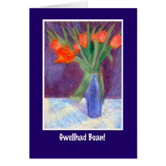 Red Tulips Get Well Card, Welsh Greeting Card