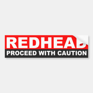 REDHEAD PROCEED WITH CAUTION BUMPER STICKER