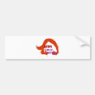 Redheads (orange) do it better bumper sticker