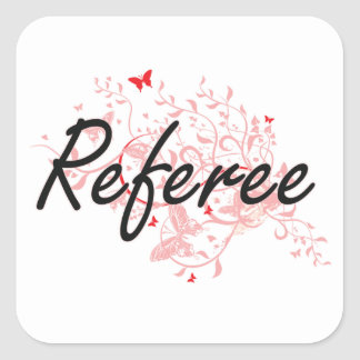Referee Artistic Job Design with Butterflies Square Sticker