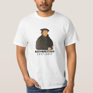 Reformation Martin Luther 500th Lutheran Church T-Shirt