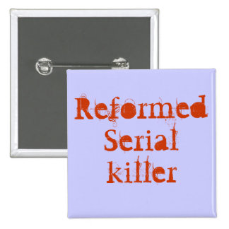 ReformedSerialkiller Buttons