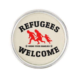 Refugees Welcome Bring Your Families Lapel Pin