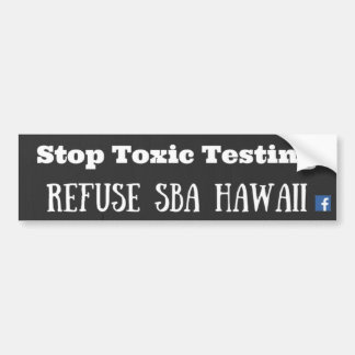 Refuse SBA Hawaii Bumper Sticker