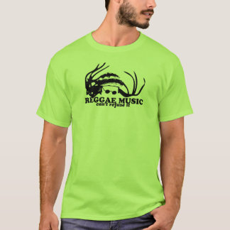 REGGAE MUSIC...CAN'T REFUSE IT. T-Shirt