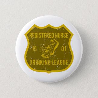 Registered Nurse Drinking League 6 Cm Round Badge