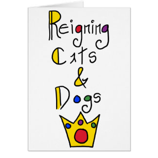 Reigning Cats and Dogs Card