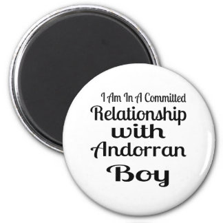 Relationship With AndorranBoy Magnet