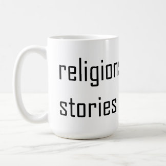 religions are fairy stories for adults basic white mug
