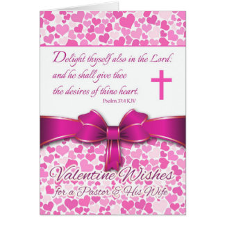 Religious Valentine for Pastor & Wife, Psalm 37:4 Card