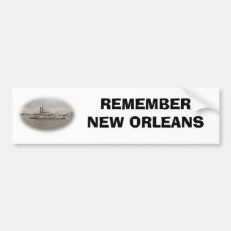 REMEMBER NEW ORLEANS BUMPER STICKER