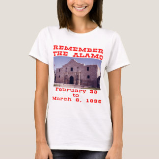 Remember The Alamo  #001 T-Shirt