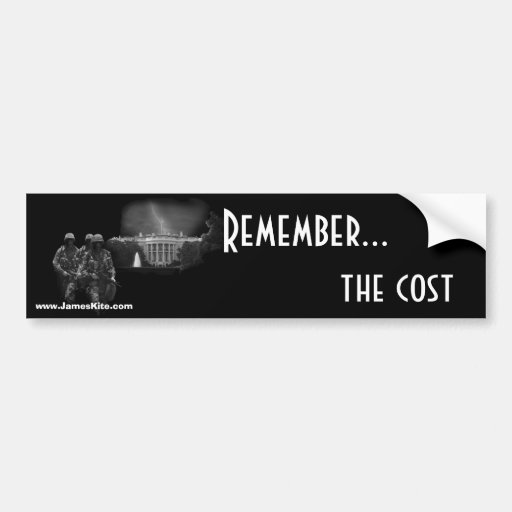 Remember...the cost bumper stickers