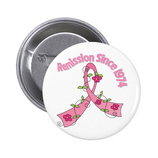 Remission Since 1974  Breast Cancer Pinback Buttons