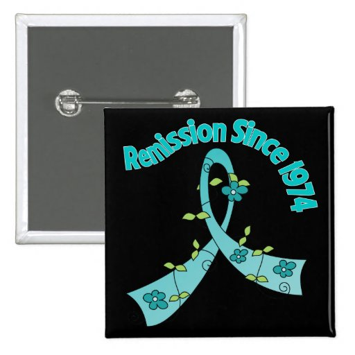Remission Since 1974 Ovarian Cancer Pinback Button