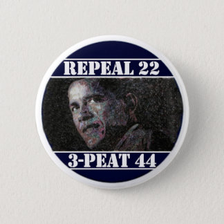 Repeal 22nd Amendment 6 Cm Round Badge