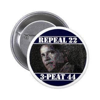 Repeal 22nd Amendment Pinback Button