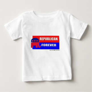 REPUBLICAN FOREVER BABY T-Shirt