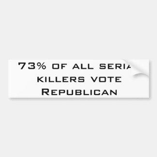 Republican Serial Killers Bumper Sticker