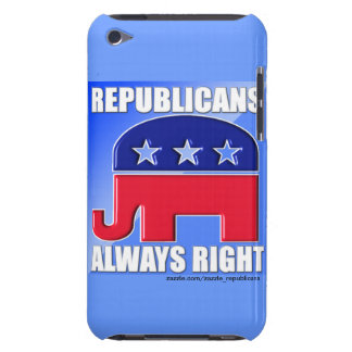 REPUBLICANS ALWAYS RIGHT iPod TOUCH COVER