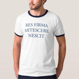 Res Firma Mitescere Nescit T-Shirt