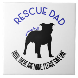 """Rescue Dad """"Love A Bull"""" Pit Bull Photo Tile"""