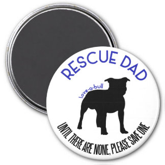 """Rescue Dad """"Love A Bull"""" Pit Bull Rescue Magnet"""