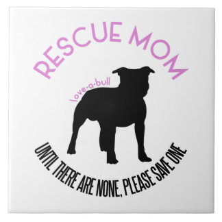 "Rescue Mom ""Love A Bull"" Pit Bull Photo Tile"