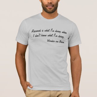 Research quote T-Shirt