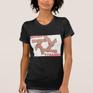 Resist Tyranny Shirts