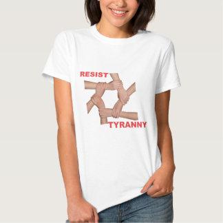 Resist Tyranny Tees